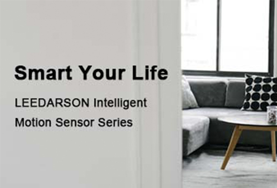 Smart Your Life - LEEDARSON Intelligent Motion Sensor Series